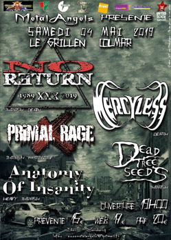 No Return Mercyless Primal Rage Dead Tree Seeds Anatomy of Insanity Colmar Grillen
